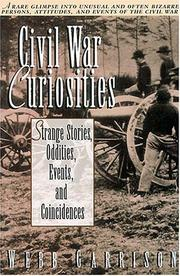 Cover of: Civil War curiosities: strange stories, oddities, events, and coincidences