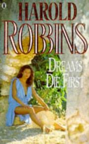 Cover of: Dreams Die First