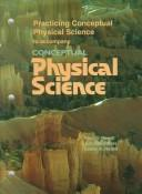 Cover of: Practicing Conceptual Physical Science to Accompany Conceptual Physical Science