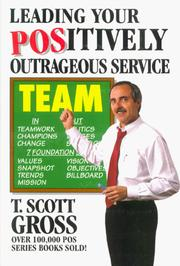 Cover of: Leading your positively outrageous service team