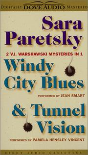 Cover of: 1. Windy City Blues, 2.Tunnel Vision - 2 V.I. Warshawski Mysteries in 1