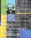 Cover of: Science, technology, and society