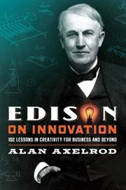 Cover of: Edison on Innovation: 102 Lessons in Creativity for Business and Beyond