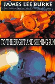 Cover of: To the Bright and Shining Sun