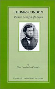 Cover of: Thomas Condon, Pioneer Geologist of Oregon