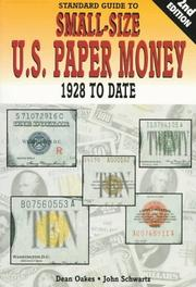 Cover of: Standard Guide to Small Size U.S. Paper Money