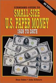 Cover of: Standard Guide to Small-Size U.S. Paper Money
