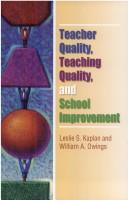 Cover of: Teacher Quality, Teaching Quality, and School Improvement