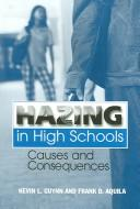 Cover of: Hazing in High Schools