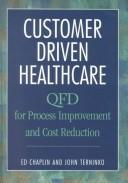Cover of: Customer-Driven Healthcare