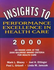 Cover of: Insights to Performance Excellence in Healthcare 2000