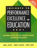 Cover of: Insights to Performance Excellence in Education 2001