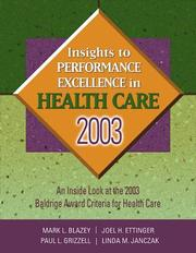 Cover of: Insights to Performance Excellence in Healthcare, 2003