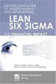 Cover of: The Executive Guide to Understanding and Implementing Lean Six (The Asq Quality Management Division Economics of Quality Book Series)