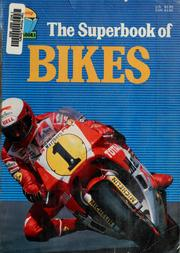 Cover of: The superbook of bikes (Willowisp superbooks)