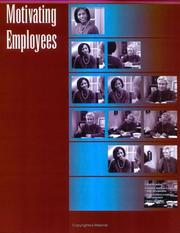 Cover of: Motivating Employees Workshop & Facilitators Guide