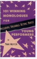 Cover of: 101 Winning Monologues for Young People Including Valuable Acting Hints!