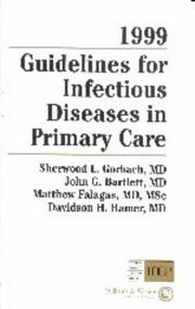 Cover of: 1999 Guidelines for Infectious Diseases in Primary Care