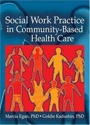 Cover of: Social Work Practice in Community-based Health Care
