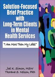 Cover of: Solution-Focused Brief Practice with Long-Term Clients in Mental Health Services
