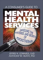 Cover of: A Consumer's Guide to Mental Health Services