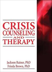 Cover of: Crisis Counseling and Therapy (Haworth Series in Clinical Psychotherapy)