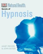 Cover of: The Secrets of Hypnosis