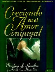 Cover of: Creciendo en el Amor Conyugal Tomo I