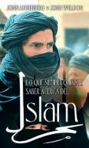 Cover of: Lo Que Siempre Quisiste Saber Acerca del Islam / The Facts on Islam