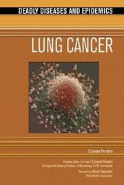 Cover of: Lung Cancer (Deadly Diseases and Epidemics)