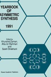 Cover of: Yearbook of Asymmetric Synthesis - 1991