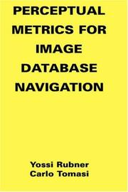 Cover of: Perceptual Metrics for Image Database Navigation (The Kluwer International Series in Engineering and Computer Science, Volume 594) (The Springer International ... Series in Engineering and Computer Science)