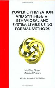Cover of: Power Optimization and Synthesis at Behavioral and System Levels Using Formal Methods