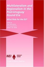 Cover of: Multilateralism and Regionalism in the Post-Uruguay Round Era
