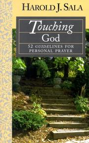 Cover of: Touching Godã52 Guidelines to Personal Prayer