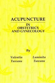 Cover of: Acupuncture in Obstetrics and Gynecology