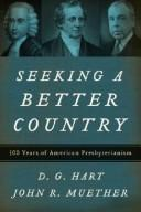 Cover of: Seeking a Better Country