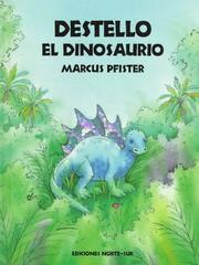 Cover of: Destello el dinosaurio