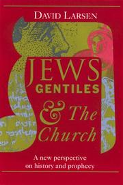 Cover of: Jews, gentiles, and the church