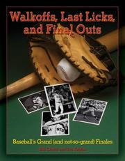 Cover of: Walk Offs, Last Licks, and Final Outs