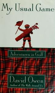 Cover of: My usual game: adventures in golf