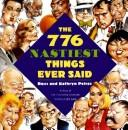 Cover of: The 776 nastiest things ever said