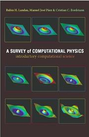 Cover of: A survey of computational physics