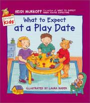 Cover of: What to Expect at a Play Date (What to Expect Kids)