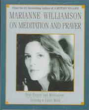 Cover of: Marianne Williamson On Meditation and Prayer