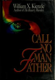 Cover of: Call no man father