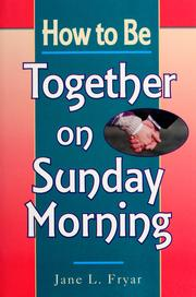 Cover of: How to be together on Sunday morning