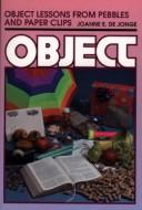 Cover of: Object Lessons from Pebbles and Paper Clips