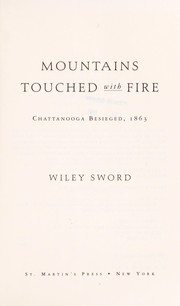 Cover of: Mountains Touched with Fire: Chattanooga besieged, 1863