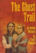 Cover of: The Ghost Trail (Avalon Western)